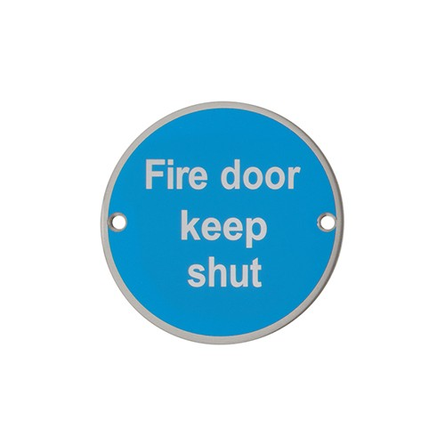 """Fire Door Keep Shut"" Sign - 76mm diameter (AR902-SSS)"