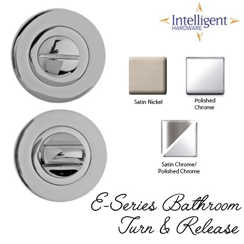 E-Series Bathroom Turn and Release